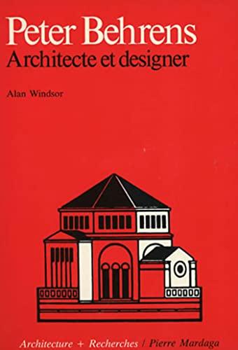 9782870092149: Peter Behrens : Architecte et designer