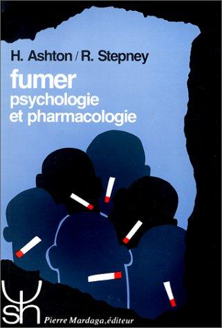 9782870092217: Fumer, psychologie et pharmacologie