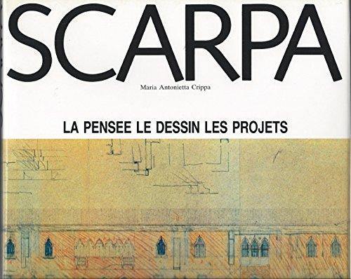 9782870092262: Scarpa, Pensee Dessin Projets