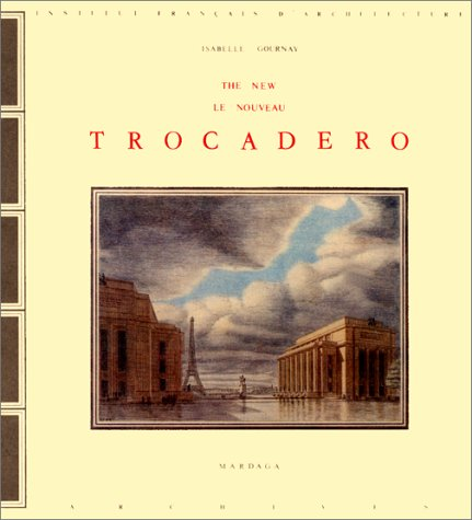 9782870092279: Le nouveau Trocadéro