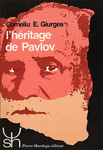 L'Heritage De Pavlov: Un Demi-Siecle Apres Sa Mort -- Signed and Inscribed By Author: Giurgea,...