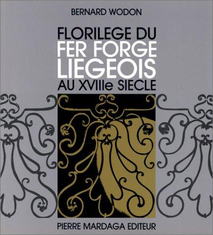 9782870093399: Florilège du fer forgé liégeois