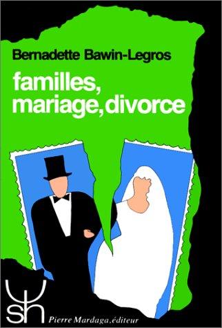 9782870093450: FAMILLES, MARIAGE, DIVORCE