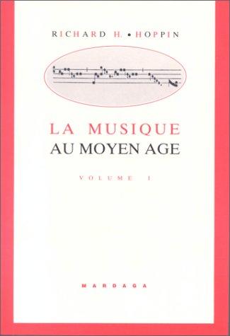 9782870093528: La musique au Moyen Age. Tome 1
