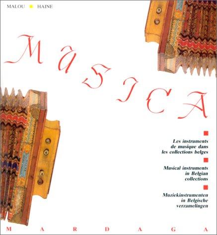 9782870094099: MUSICA : Instruments de musique dans les collections belges