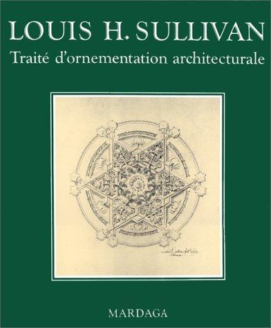 9782870094129: Traité d'ornementation architecturale