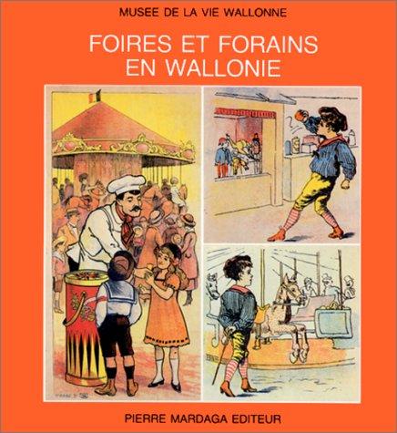 9782870094167: Foires et forains en Wallonie: Magie foraine d'autrefois