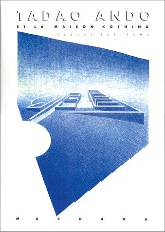 9782870094310: Tadao Andō et la maison Koshino (French Edition)