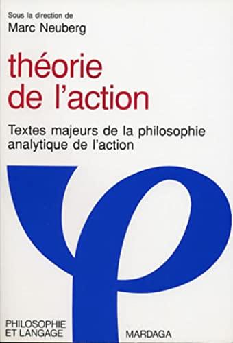 Théorie de l'action: Neuberg, Marc