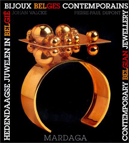 Bijoux belges contemporains /// Hedendaagse juwelen in Belgie /// ...