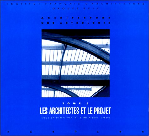 LA CULTURE ARCHITECTURALE. : Tome 2 [Apr: Jean-Pierre Epron