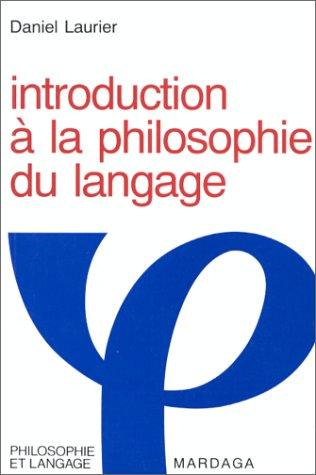 9782870095263: Introduction à la philosophie du langage (Philosophie et langage) (French Edition)