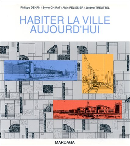 9782870095287: Habiter la ville aujourd'hui: Radiographie d'Europan 2, session francaise (French Edition)