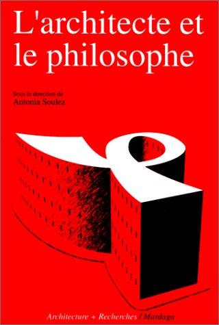9782870095515: L'architecte et le philosophe