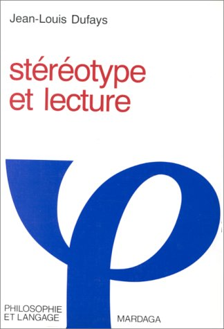 9782870095614: Stereotype et lecture (Philosophie et langage) (French Edition)