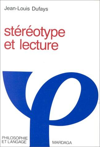 9782870095614: STEREOTYPE ET LECTURE (Philosophie et langage)