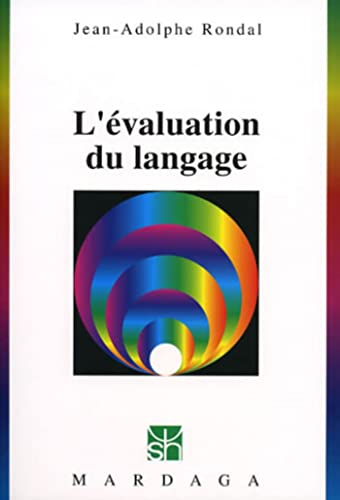 L'evaluation du langage 217 (French Edition): J. A Rondal