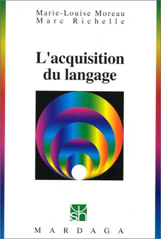 9782870096475: L'acquisition du langage (Psychologie et sciences humaines)