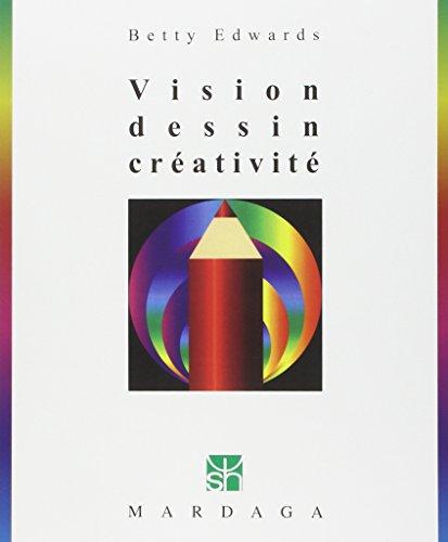 9782870096482: Vision, dessin, créativité, 3e édition