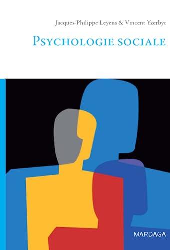 9782870096635: PSYCHOLOGIE SOCIALE. Edition revue et augment�e 1997 (Psychologie et sciences humaines)