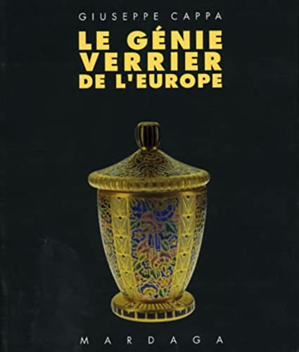 Le Genie Verrier De l'Europe (French Edition): Cappa, Guiseppe