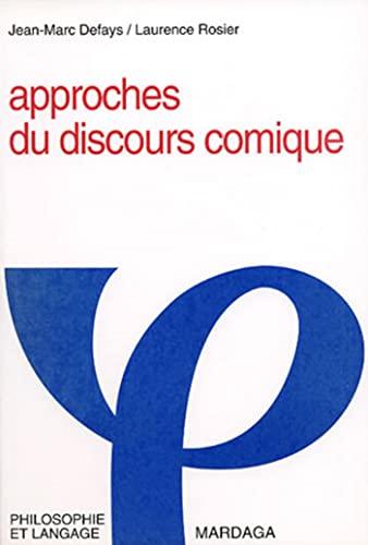 Approches du discours comique (Philosophie et langage) (French Edition): Jean-Marc Defays