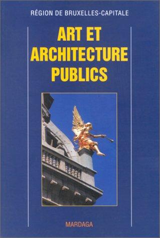 9782870097090: Art et architecture public a bruxelles (French Edition)