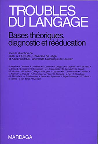 Troubles du langage nlle édition (French Edition): Rondal