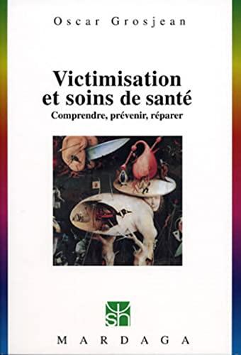 9782870097977: Victimisation et soins de sant�