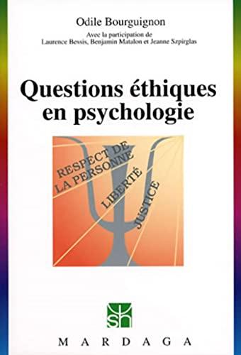 Questions éthiques en psychologie (Psychologie et sciences: Odile Bourguignon; Laurence