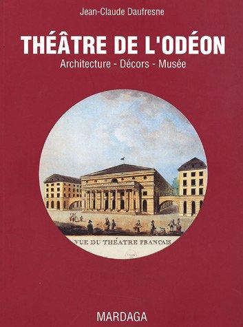 9782870098738: Le théâtre de l'Odéon (French Edition)