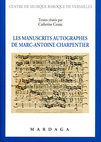 9782870099414: Les manuscrits autographes de Marc-Antoine Charpentier (French Edition)