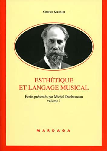 9782870099421: Ecrits : Tome 1, Esth�tique et langage musical