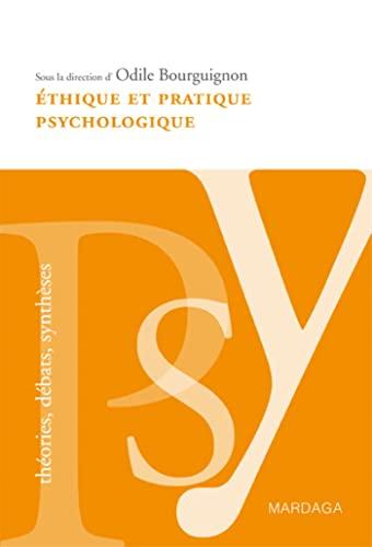 Ethique et pratique psychologique (French Edition): Odile Bourguignon