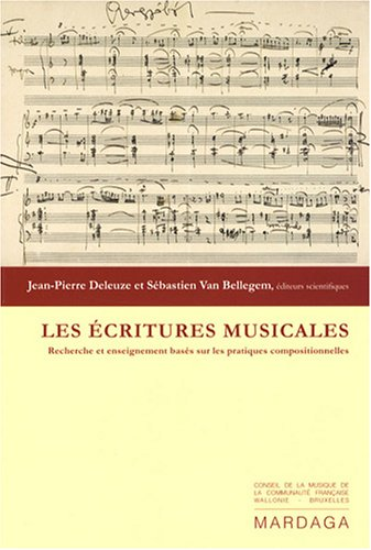 9782870099742: Les écritures musicales (French Edition)