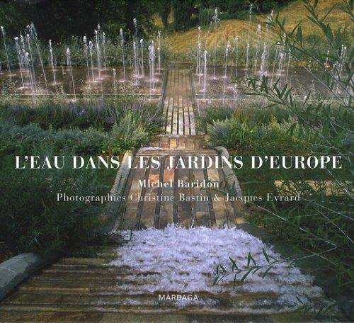 9782870099902: L'eau dans les jardins d'Europe (French Edition)