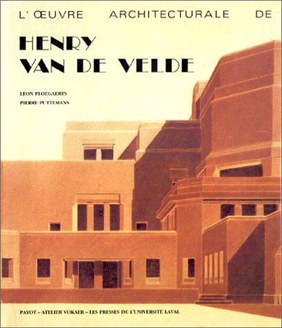 9782870120200: L'oeuvre architecturale de Henry van de Velde