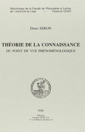 9782870192917: theorie de la connaissance du point de vue phenomenologique