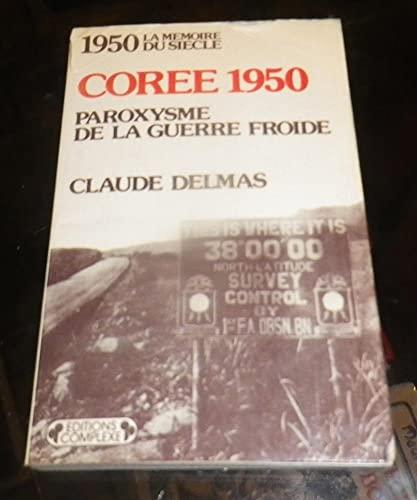 9782870270875: 1950, Corée 1950, paroxysme de la guerre froide
