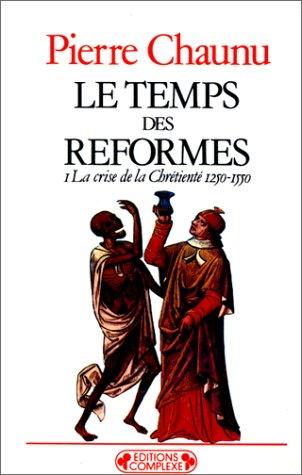 9782870271247: Le temps des reformes tome 1 (Historiques)