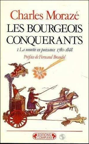 9782870271506: Bourgeois conquérants- tome 1