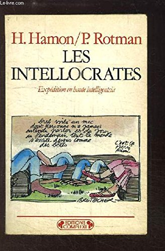 9782870271667: Les Intellocrates : Expédition en haute intelligentsia