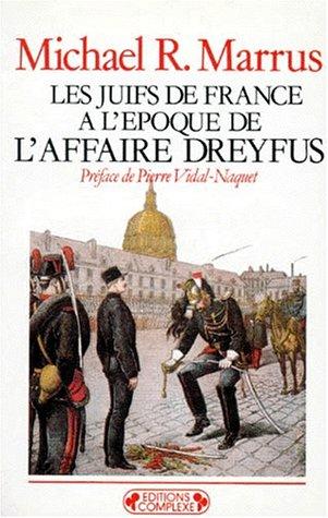 9782870271698: Les Juifs de France à l'époque de l'affaire Dreyfus
