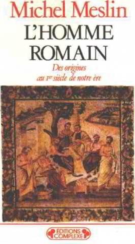 9782870271742: L'homme romain. Des origines au 1er siècle de notre ère