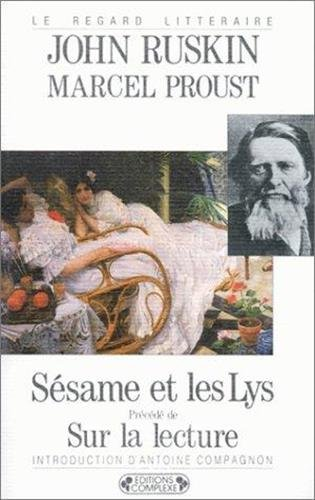 9782870271971: Sésame et les lys (Le regard littéraire)