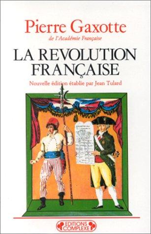 La Révolution française (Historiques): Gaxotte, Pierre