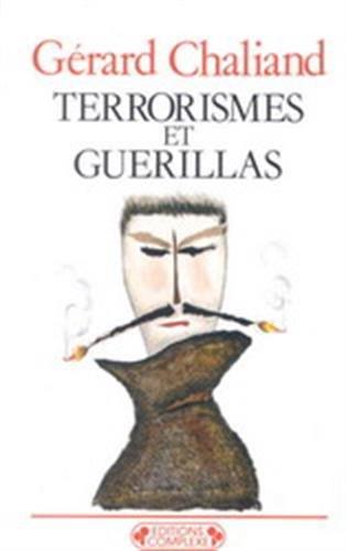 9782870272473: Terrorismes et guérillas