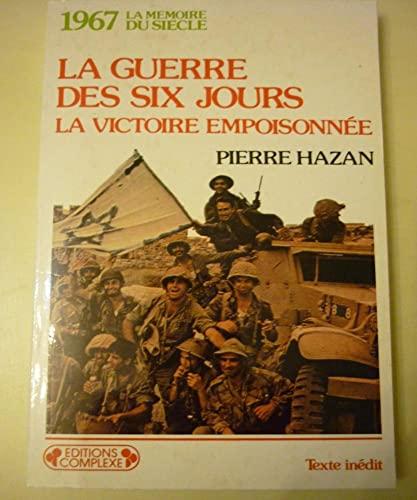 La Guerre des six jours : La: Hazan, Pierre