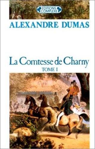La comtesse de Charny III (French Edition)