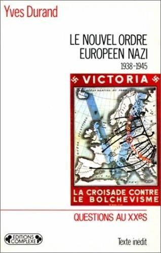 9782870273586: Nouvel ordre européen nazi, 1938-1945